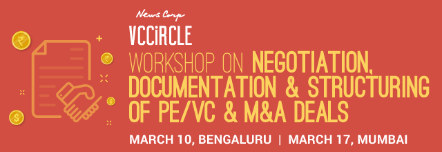 Workshop on Negotiation, Documentation & Structuring of PE/VC & M&A Deals