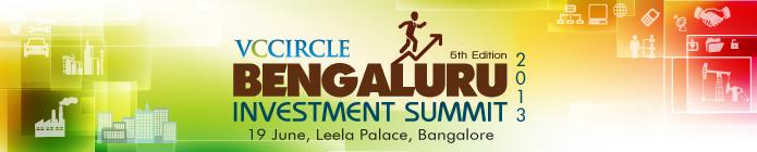VCCircle Bengaluru Investment Summit 2013, 19 June, The Leela Palace, Bengaluru