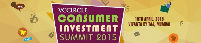 VCCircle Consumer Investment Summit 2015 - Mumbai Edition, 15th Apr, 2015 | Vivanta by Taj, Mumbai